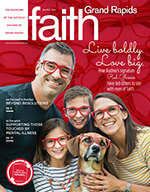 Cover image: January/February 2019 FAITH magazine featuring the Jandernoa family, Red Glasses Movement