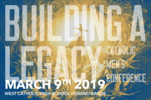 Logo for the 2019 Building a Legacy Catholic Mens Conference